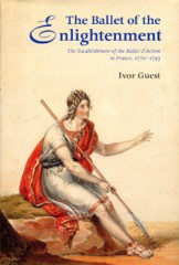 The Ballet of the Enlightenment, by Ivor Guest